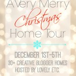 Very Merry Christmas Home Tour